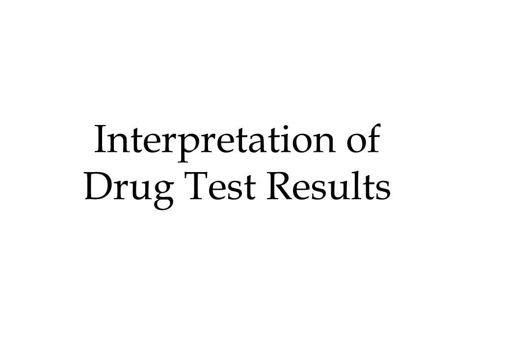Interpretation of Drug Test Results