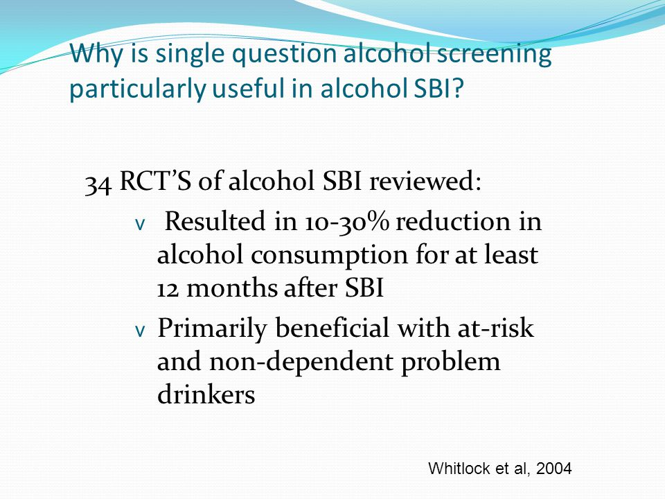 Spectrum of Alcohol Use Patterns None Light Moderate Heavy None Small Moderate Severe Alcohol Problems Alcohol Use Low Risk At Risk Problem Dependent