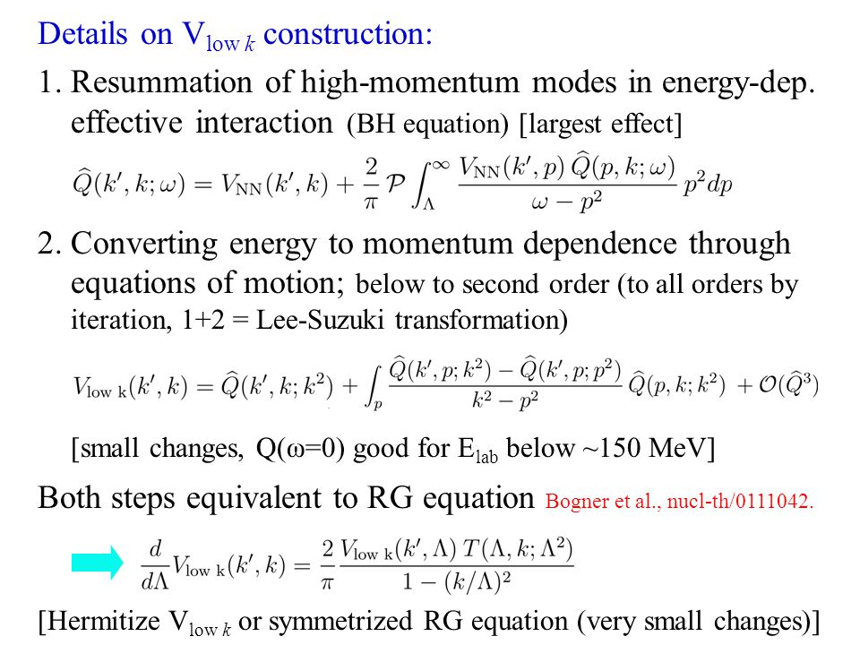 Details on V low k construction: 1. Resummation of high-momentum modes in energy-dep.