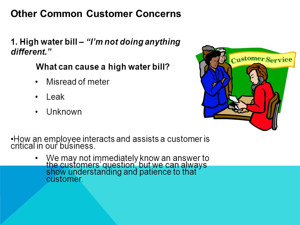 1.High water bill – I'm not doing anything different. What can cause a high water bill.