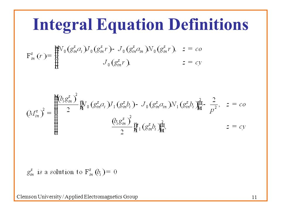 11 Clemson University / Applied Electromagnetics Group Integral Equation Definitions