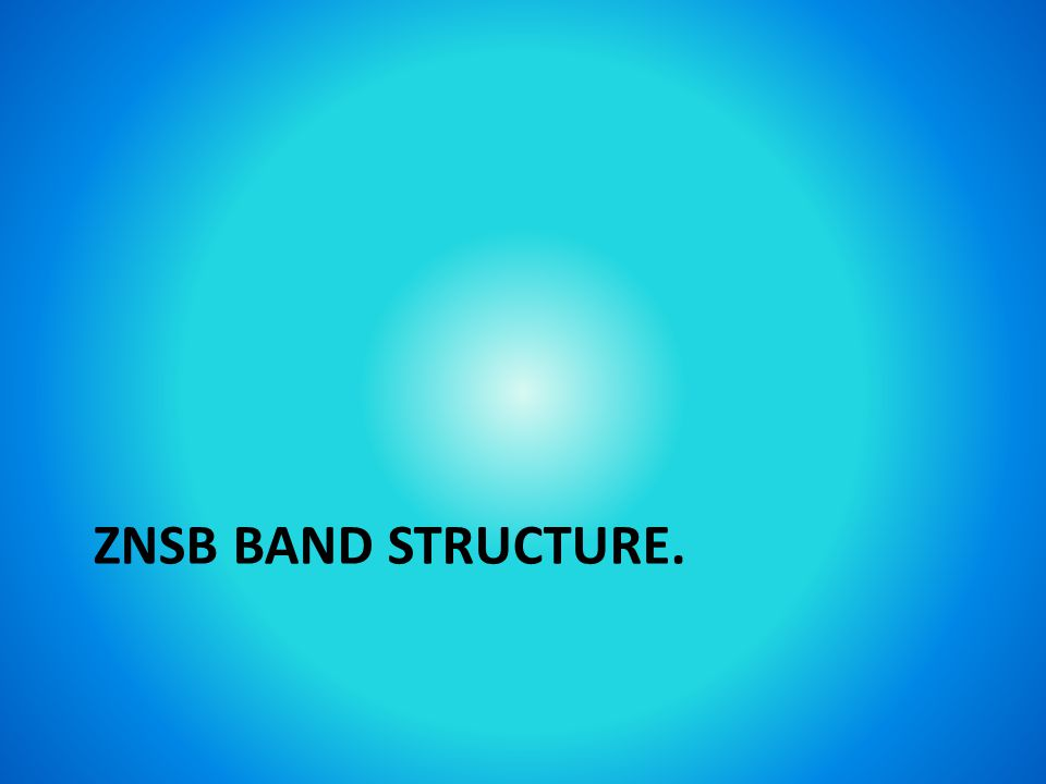 ZNSB BAND STRUCTURE.