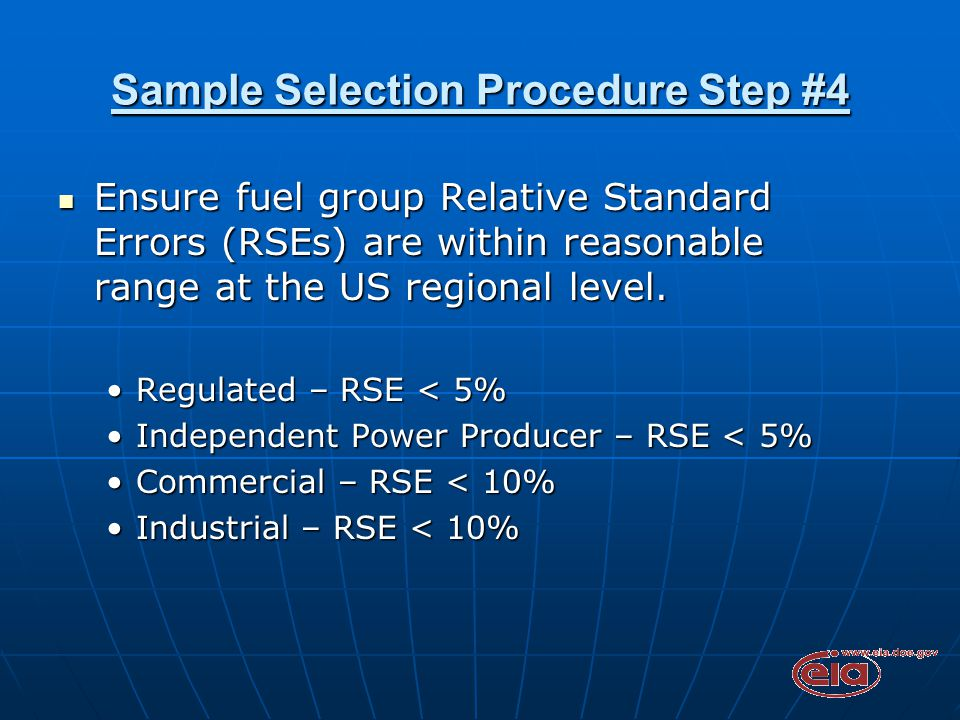 Sample Selection Procedure Step #4 Ensure fuel group Relative Standard Errors (RSEs) are within reasonable range at the US regional level.