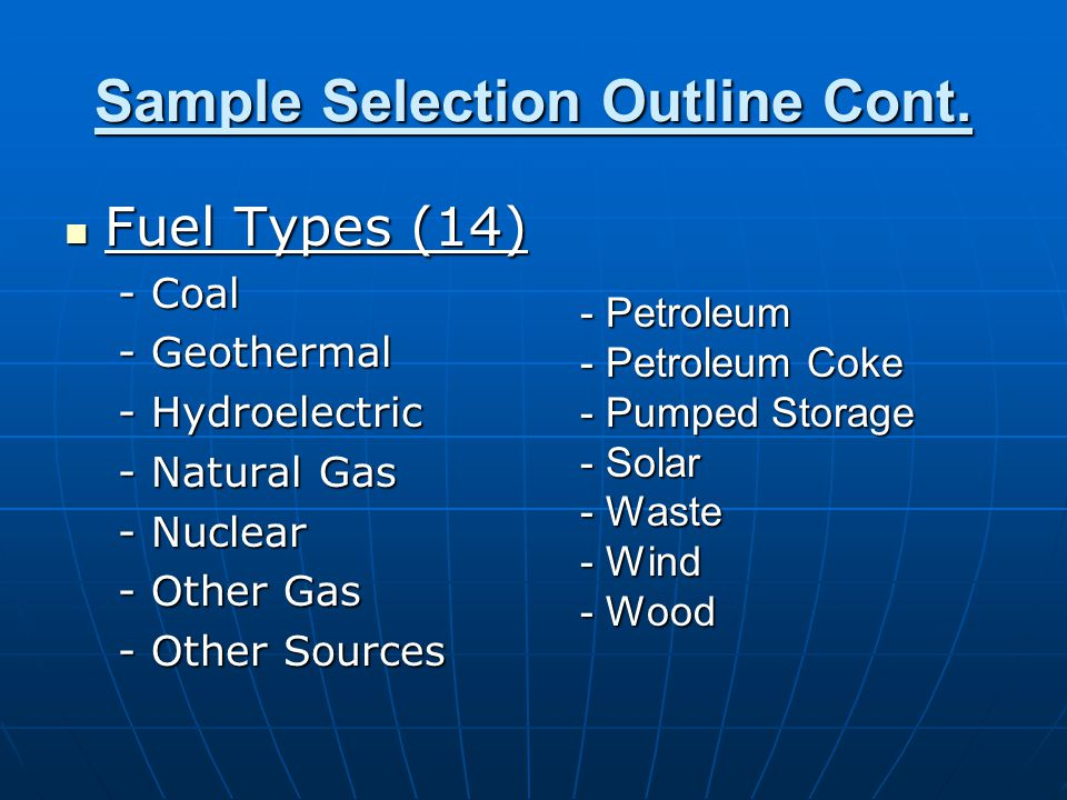 Sample Selection Outline Cont.