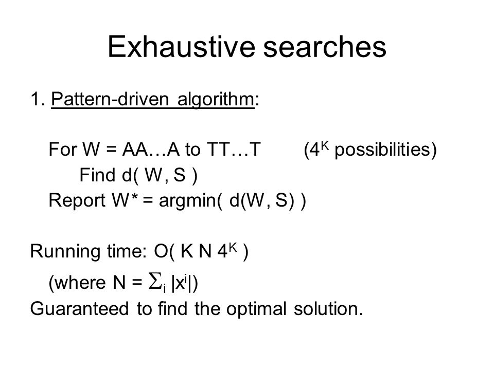 Exhaustive searches 1.