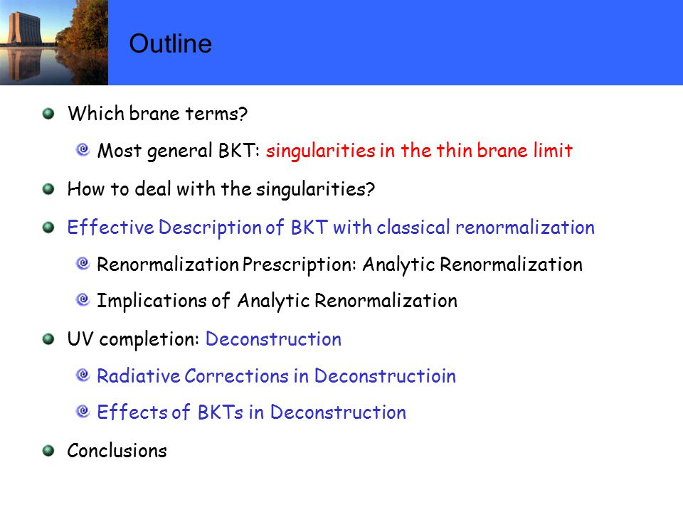 Outline Which brane terms.
