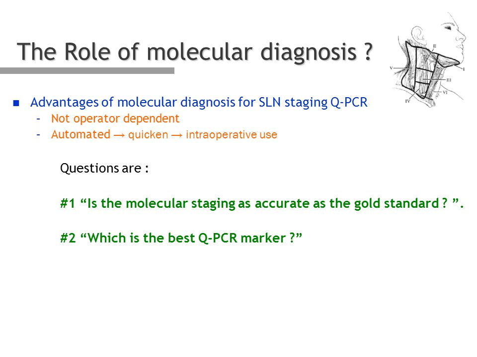 The Role of molecular diagnosis .