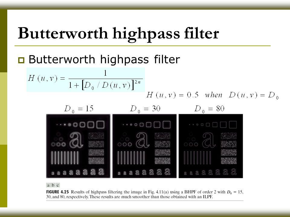 Butterworth highpass filter  Butterworth highpass filter