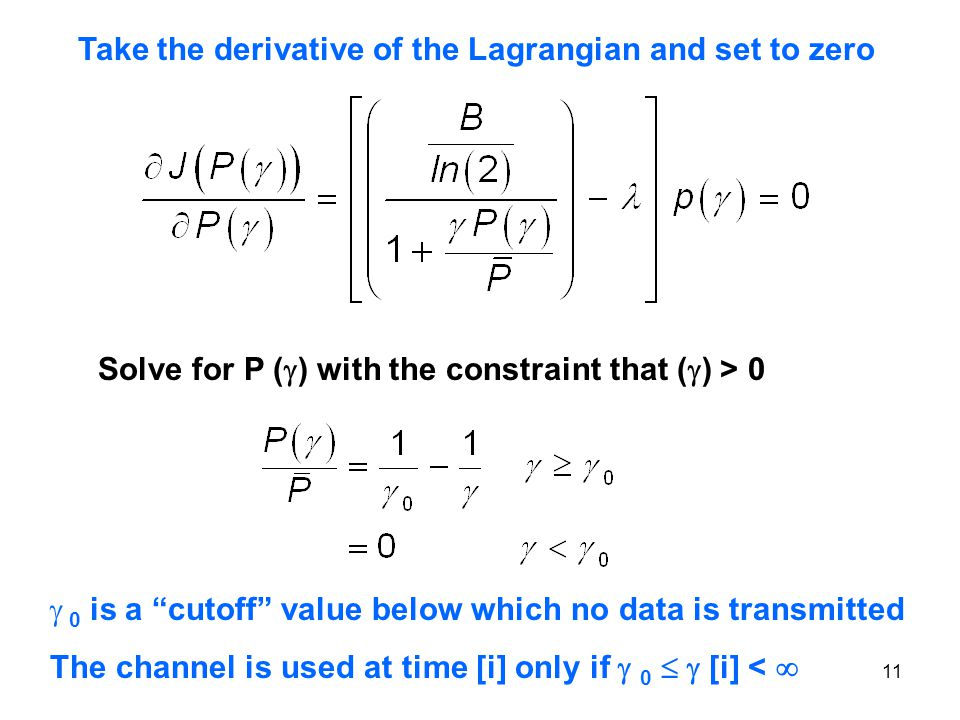 """Take the derivative of the Lagrangian and set to zero Solve for P (  ) with the constraint that (  ) > 0  0 is a """"cutoff"""" value below which no data"""