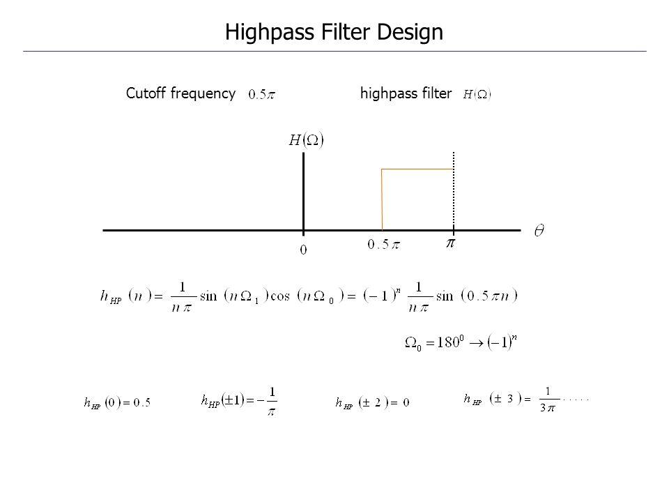 Cutoff frequency highpass filter Highpass Filter Design