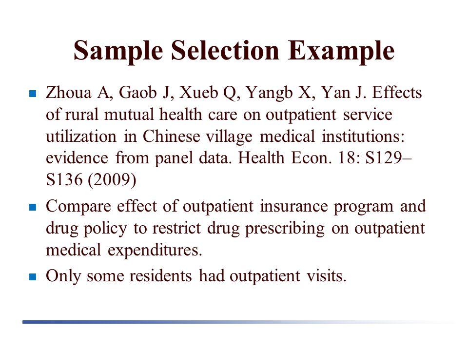 Sample Selection Example Zhoua A, Gaob J, Xueb Q, Yangb X, Yan J.