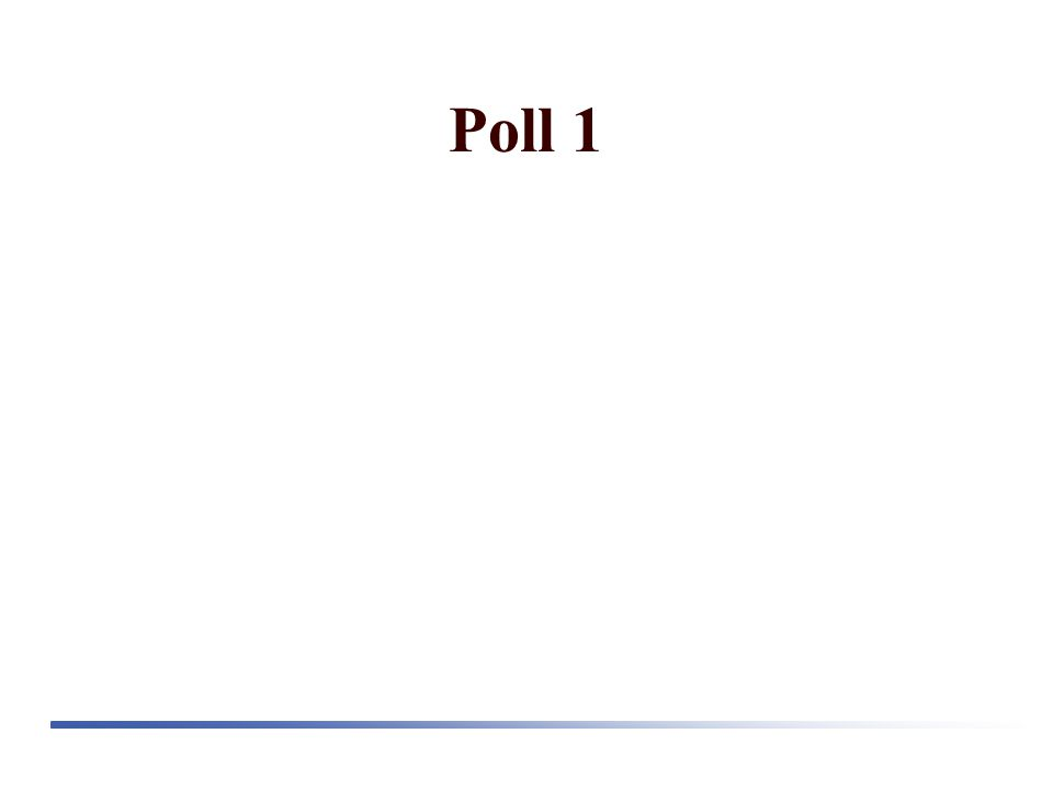 Poll 1