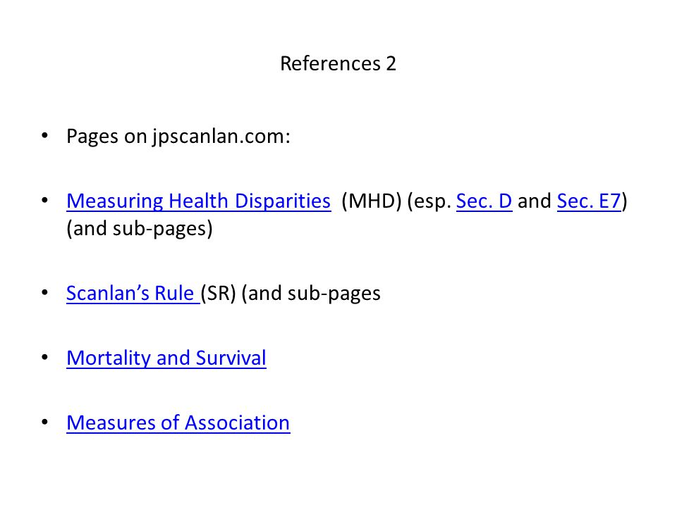 References 2 Pages on jpscanlan.com: Measuring Health Disparities (MHD) (esp.