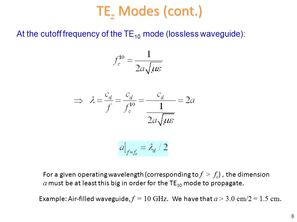 Recall where Subject to B.C.'s: Thus, following same procedure as before, we have the following result: TM z Modes (eigenvalue problem) 9