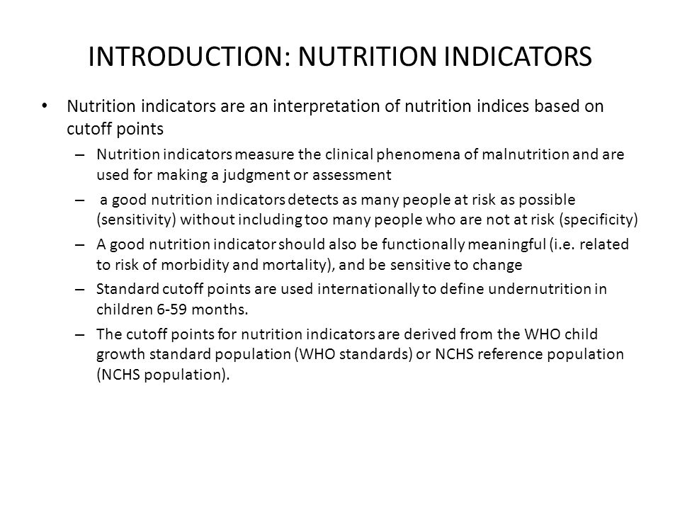 OVERVIEW OF METHODOLOGY: TYPES OF UNDERNTURITION Undernutrition is defined as lack of nutrients caused by inadequate dietary intake and/or disease.