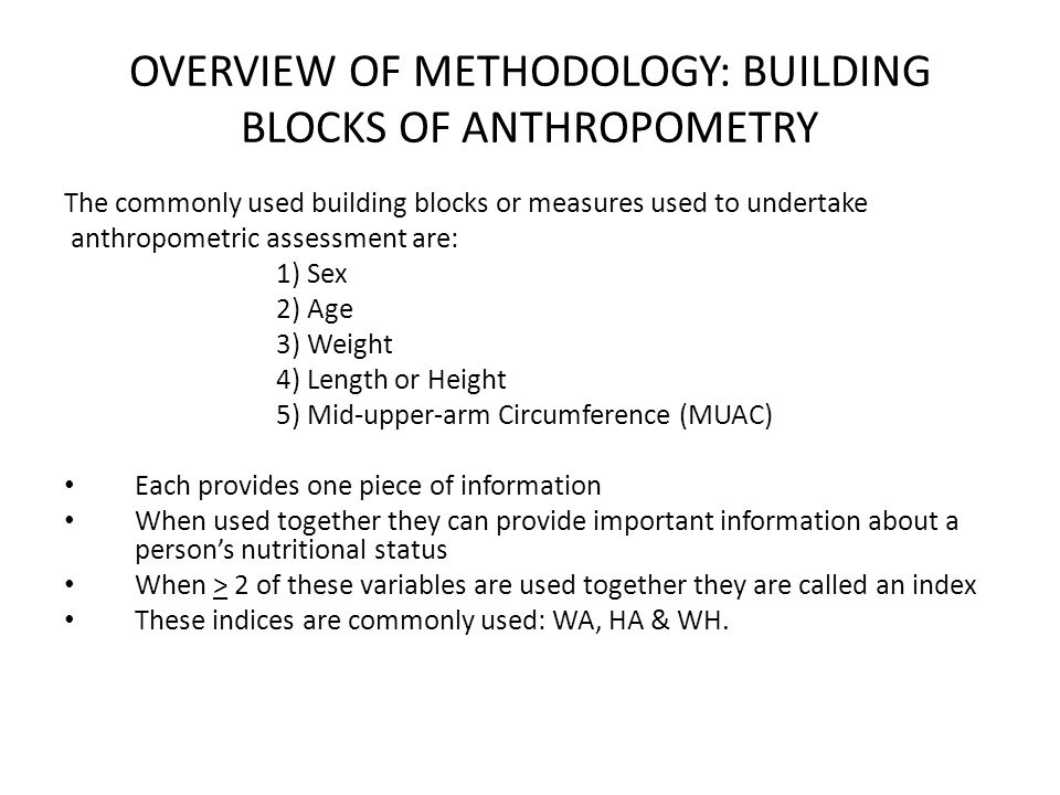 OVERVIEW OF METHODOLOGY: USE OF NUTRITION INDICES Lecture X: Title of the Presentation -Name of Presenter Measure or Index Nutritional ConditionUsefulness of Index WFA UNDERWEIGHT ( composite measure of stunting and wasting) To assess changes in the magnitude of malnutrition over time HFA STUNTING ( Past growth failure; associated with a number of long-term factors including chronic insufficient protein and energy intake, frequent infection, sustained inappropriate feeding practices and poverty etc.) Problem analysis in designing interventions Evaluation of program preferably for children under 2 years of age not for monitoring as it does not change in the short term such as 6-12 months WFH WASTING ( current or acute malnutrition resulting from failure to gain weight or weight loss.