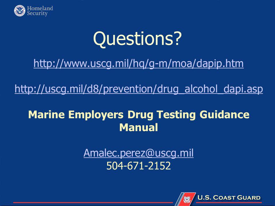 http://www.uscg.mil/hq/g-m/moa/dapip.htm http://uscg.mil/d8/prevention/drug_alcohol_dapi.asp http://www.uscg.mil/hq/g-m/moa/dapip.htm http://uscg.mil/