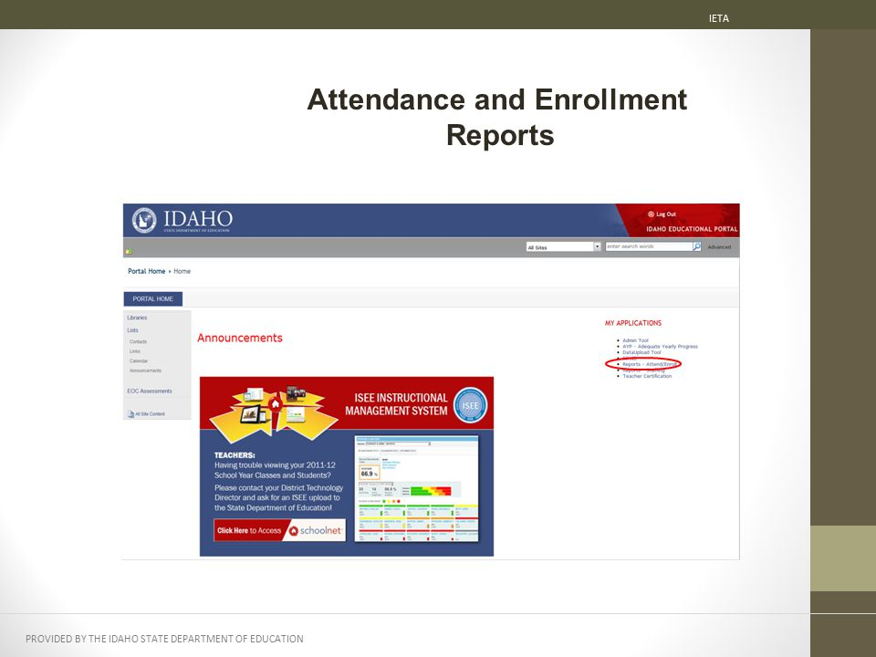 PROVIDED BY THE IDAHO STATE DEPARTMENT OF EDUCATION IETA Attendance and Enrollment Reports