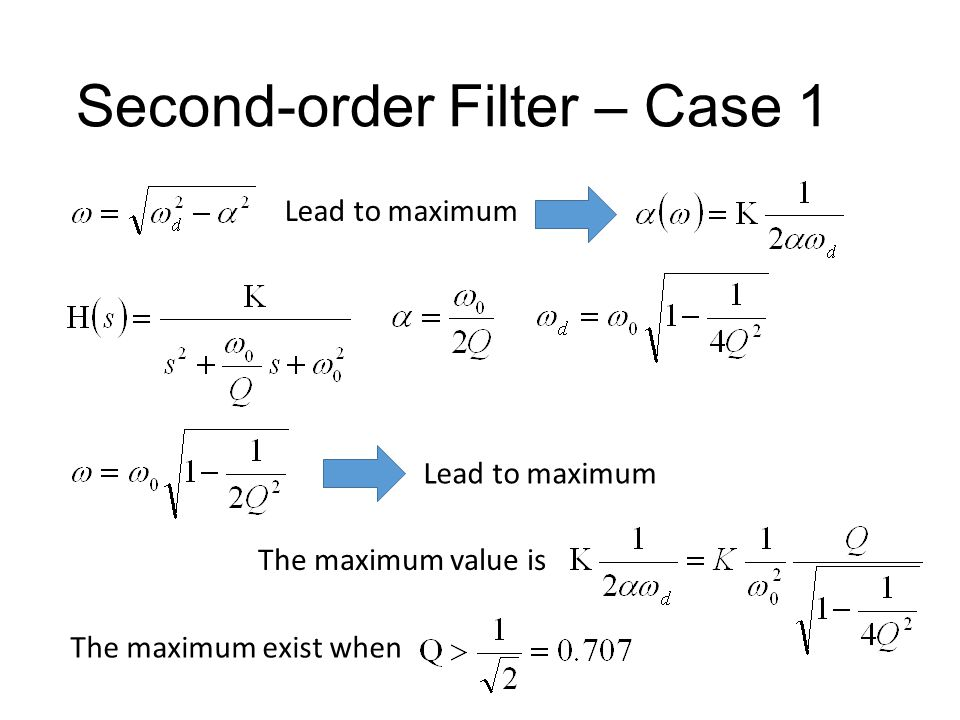 Second-order Filter – Case 1 Lead to maximum For complex poles