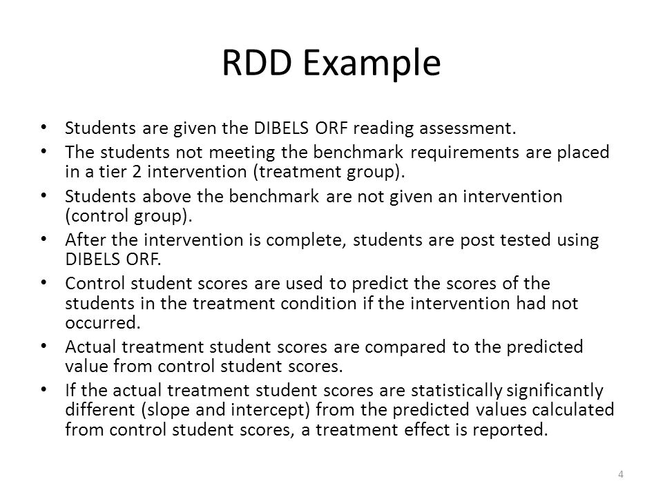 RDD Example Students are given the DIBELS ORF reading assessment.