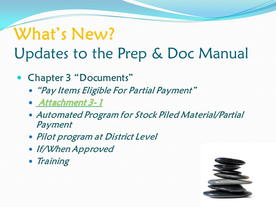 What's New? Updates to the Prep & Doc Manual