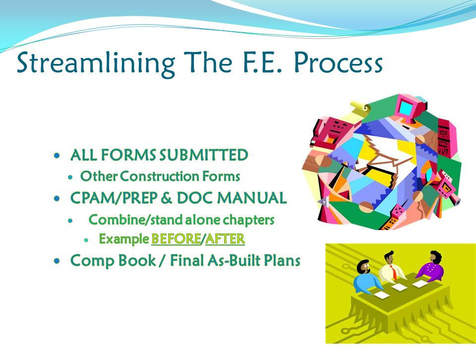 Streamlining The F.E. Process