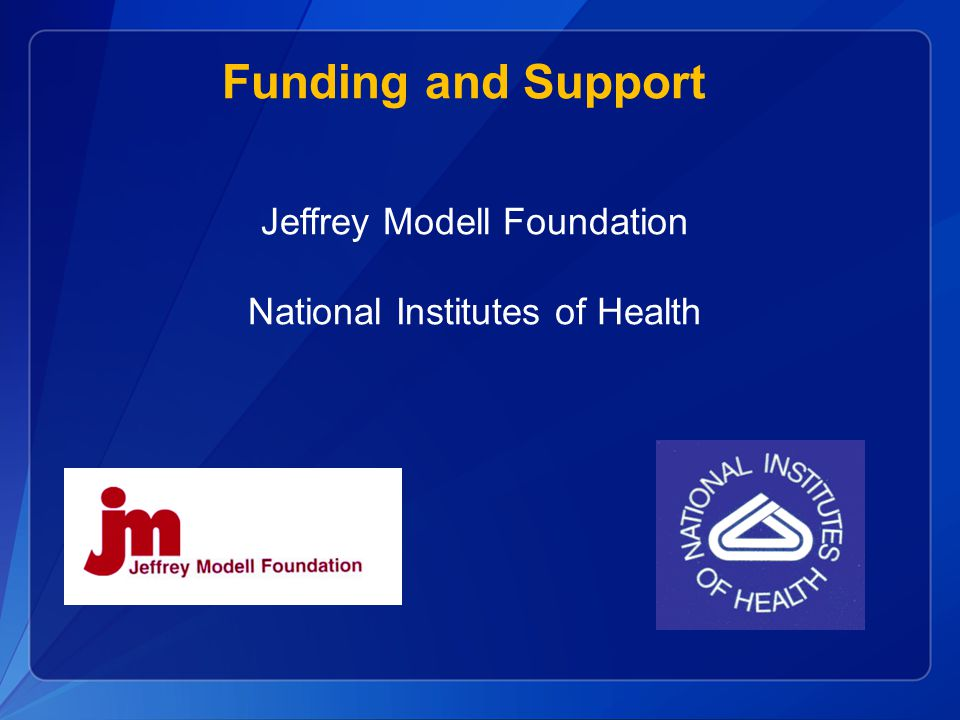 Funding and Support Jeffrey Modell Foundation National Institutes of Health