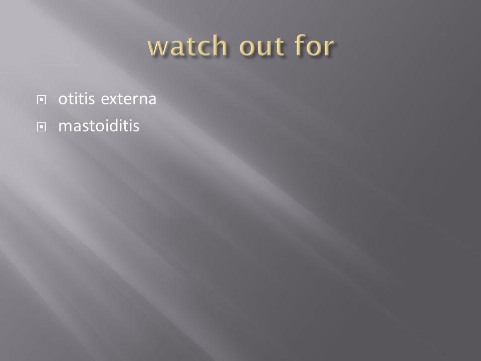  otitis externa  mastoiditis