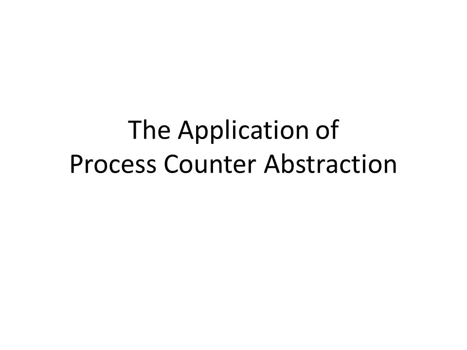 The Application of Process Counter Abstraction