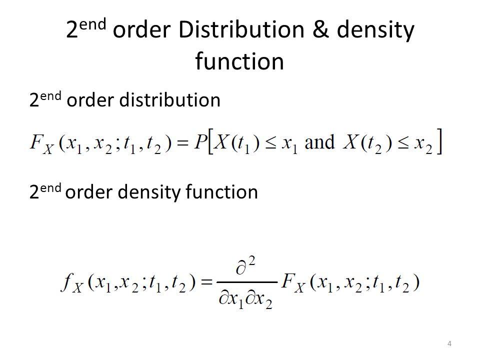 2 end order Distribution & density function 2 end order distribution 2 end order density function 4