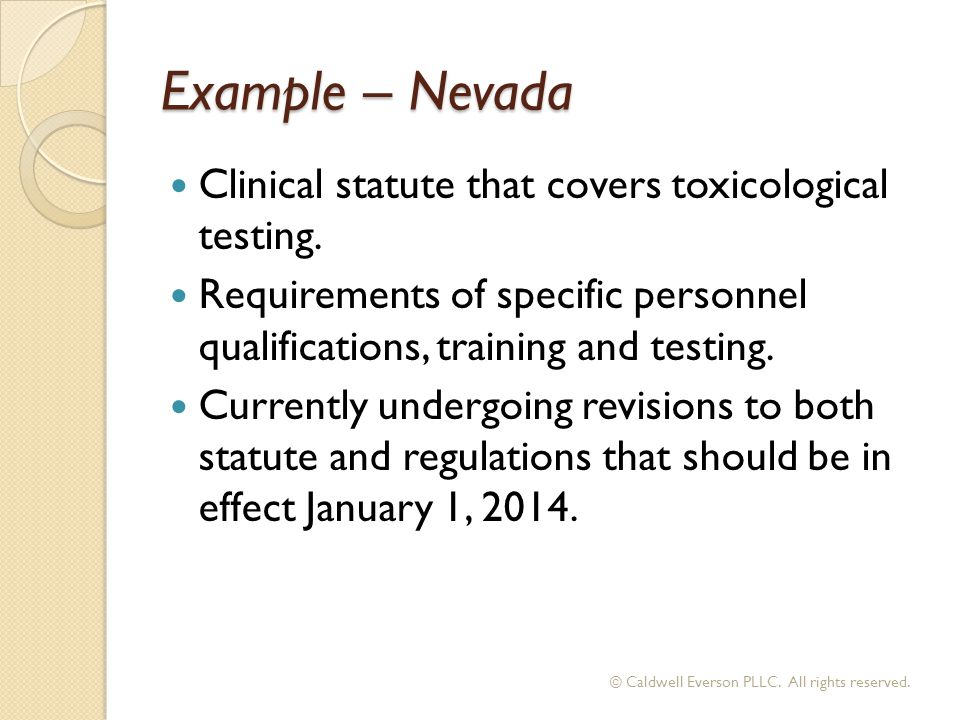 Example – Nevada Clinical statute that covers toxicological testing.