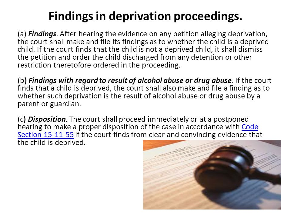 Findings in deprivation proceedings. (a) Findings.
