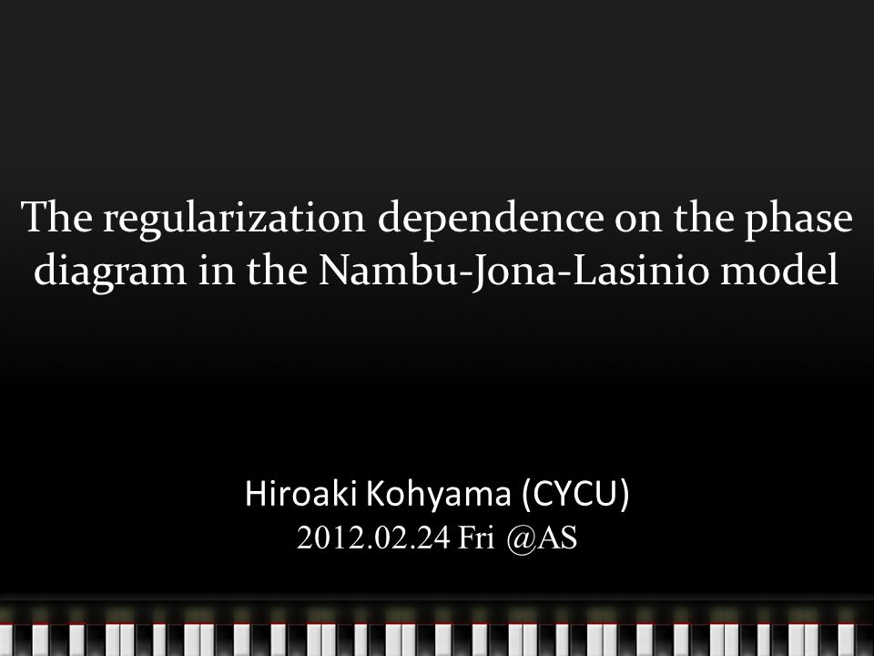 The regularization dependence on the phase diagram in the Nambu-Jona-Lasinio model Hiroaki Kohyama (CYCU) 2012.02.24 Fri @AS