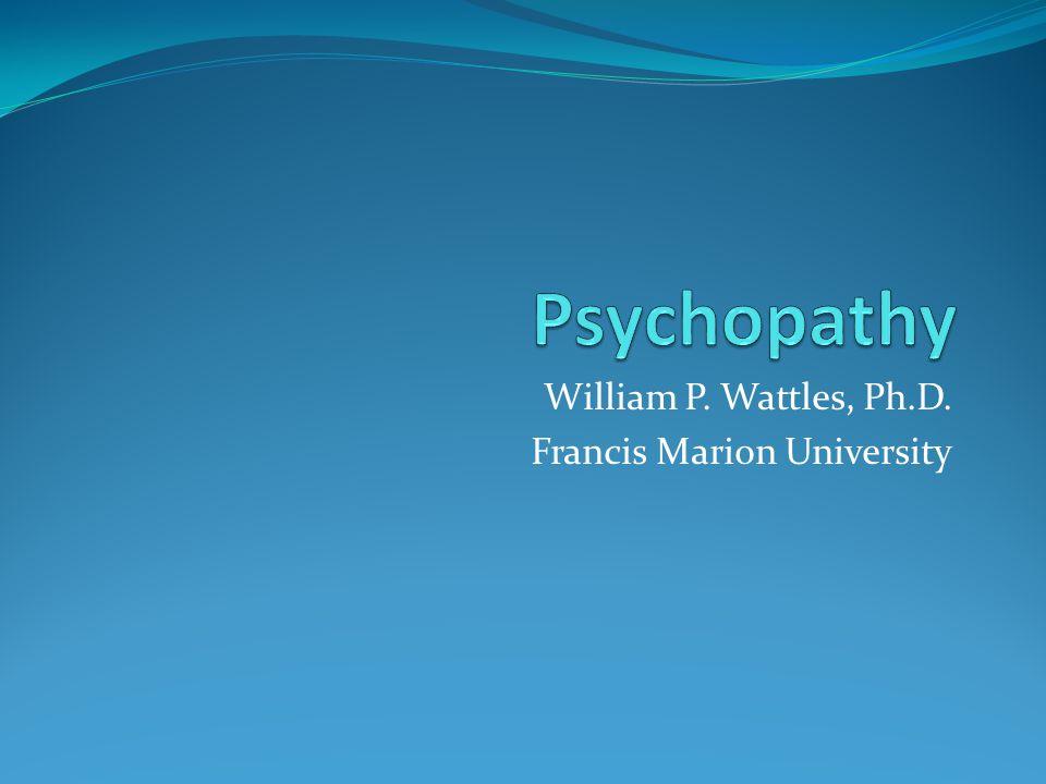 William P. Wattles, Ph.D. Francis Marion University