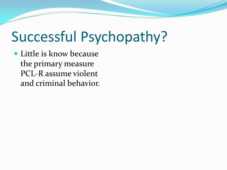Successful Psychopathy.