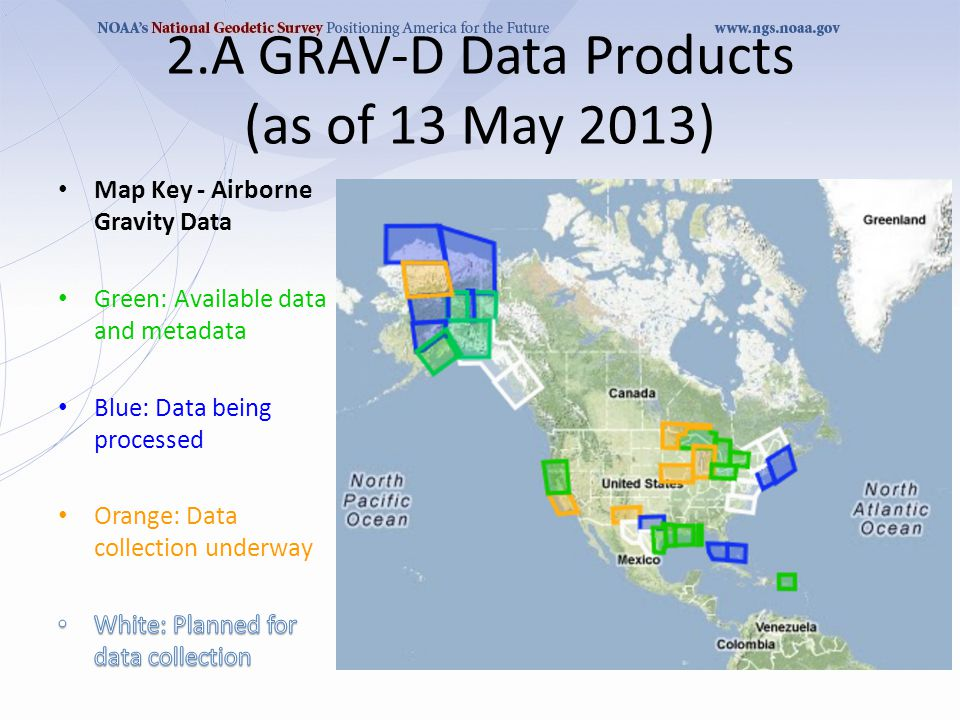 2.A GRAV-D Data Products (as of 13 May 2013)