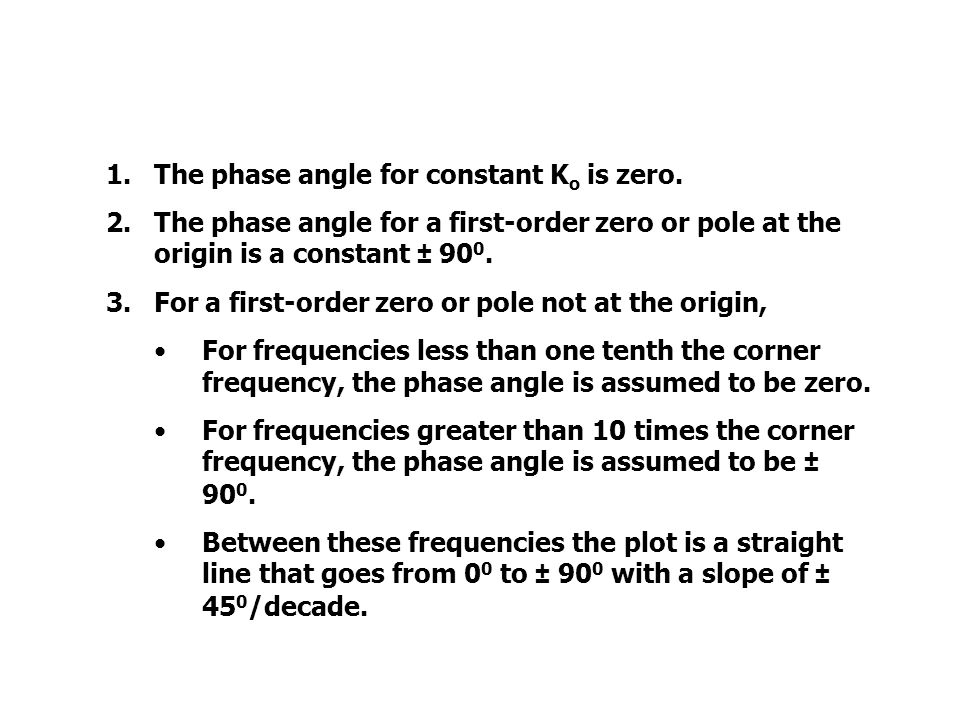 STRAIGHT-LINE PHASE ANGLE PLOTS 1.The phase angle for constant K o is zero.