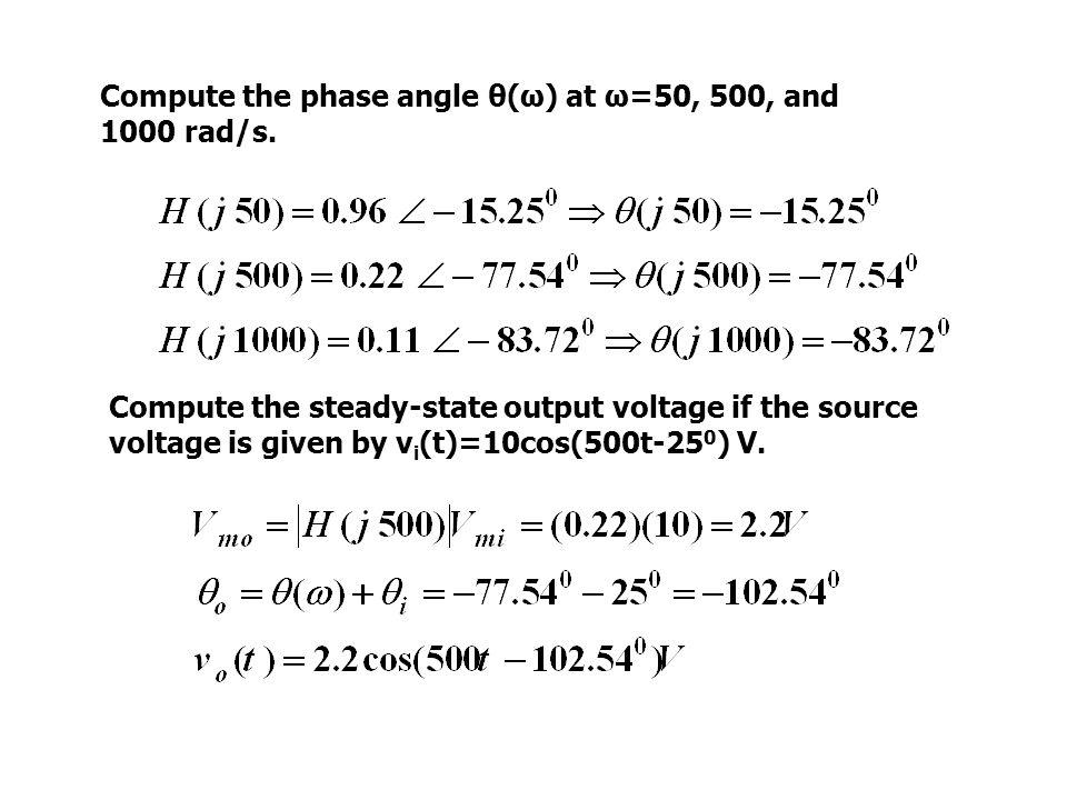 Compute the phase angle θ(ω) at ω=50, 500, and 1000 rad/s.