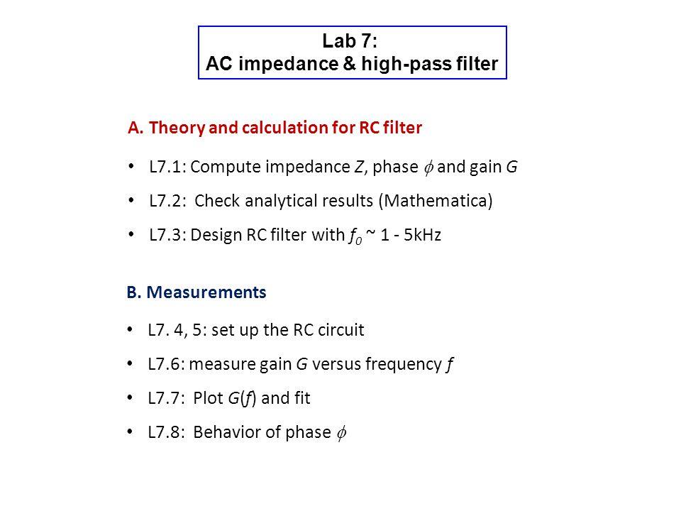 Lab 7: AC impedance & high-pass filter A.