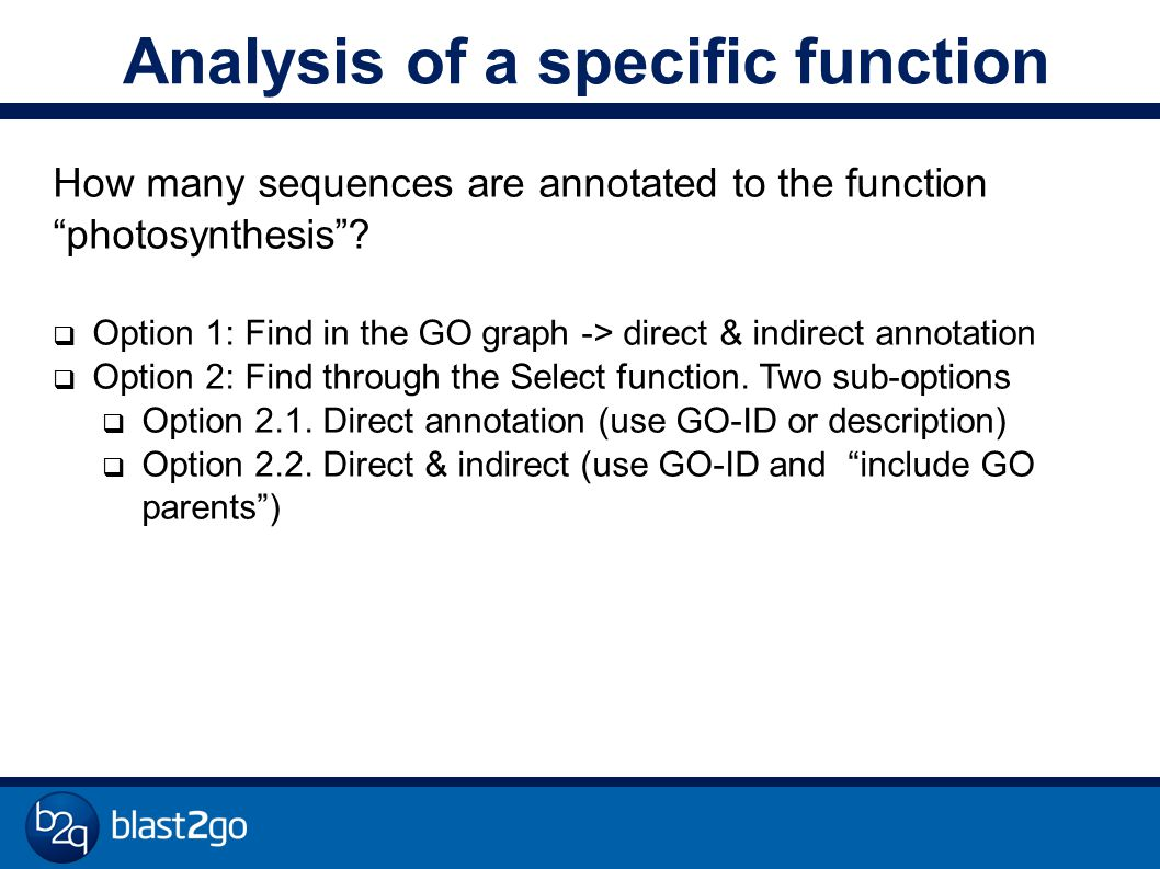 Analysis of a specific function How many sequences are annotated to the function photosynthesis .