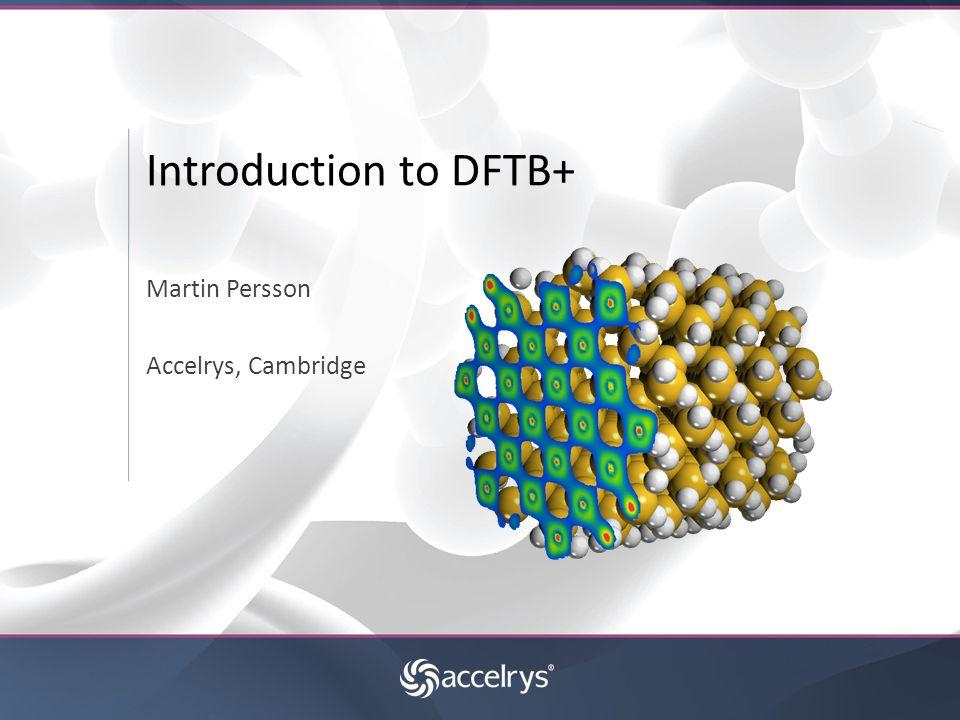 DFTB – Why DFTB.
