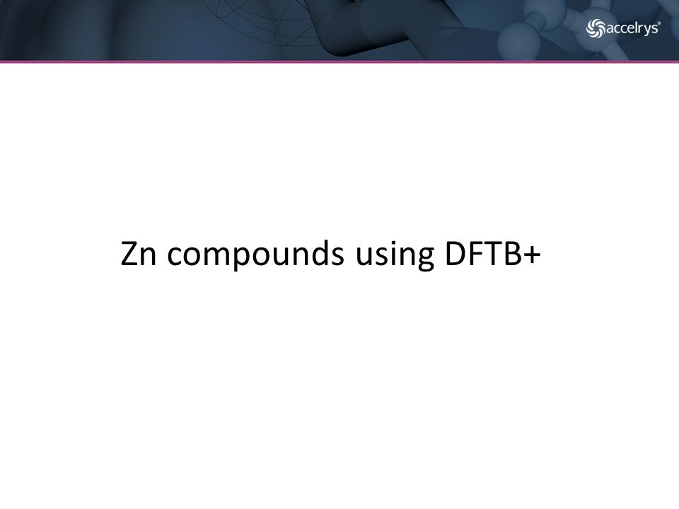 Zn compounds using DFTB+