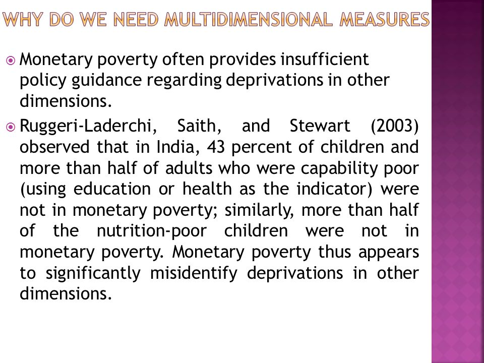 Step 4: Set Poverty Lines.A poverty cutoff is set for each dimension.