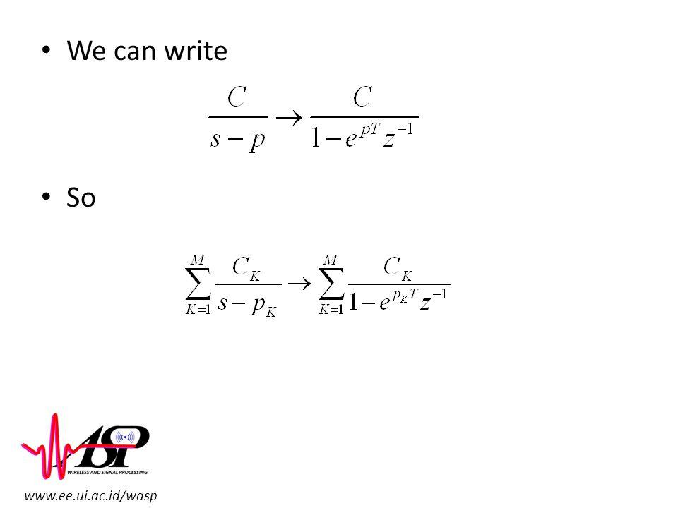 www.ee.ui.ac.id/wasp We can write So