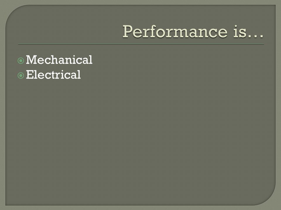  Mechanical  Electrical