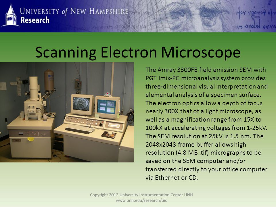 Energy Dispersive Spectroscopy The AMR 3300FE SEM is equipped with a PGT Imix-PC energy-dispersive X- ray microanalysis system, which allows the operator to control the microscope beam position while using the EDS software.