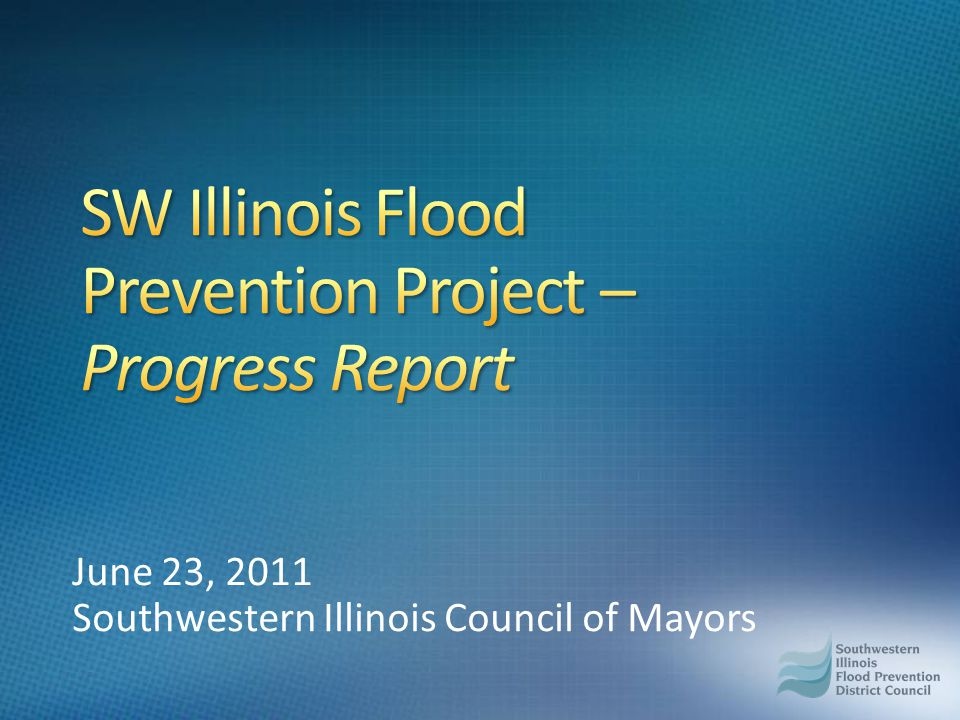 June 23, 2011 Southwestern Illinois Council of Mayors