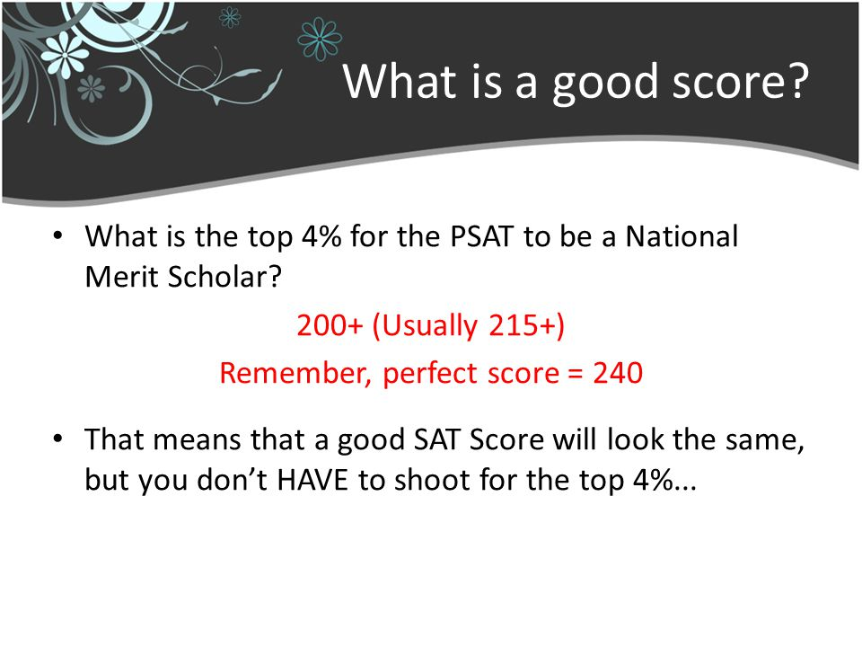 What is a good score. What is the top 4% for the PSAT to be a National Merit Scholar.