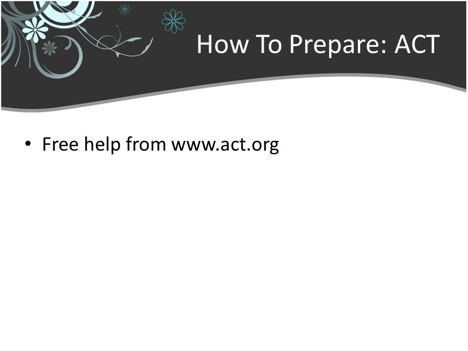 How To Prepare: ACT Free help from www.act.org