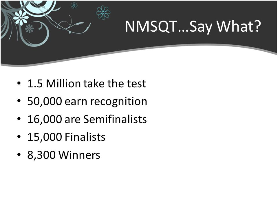 NMSQT…Say What.